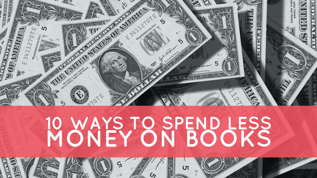 10 Ways to Spend Less Money on Books 2