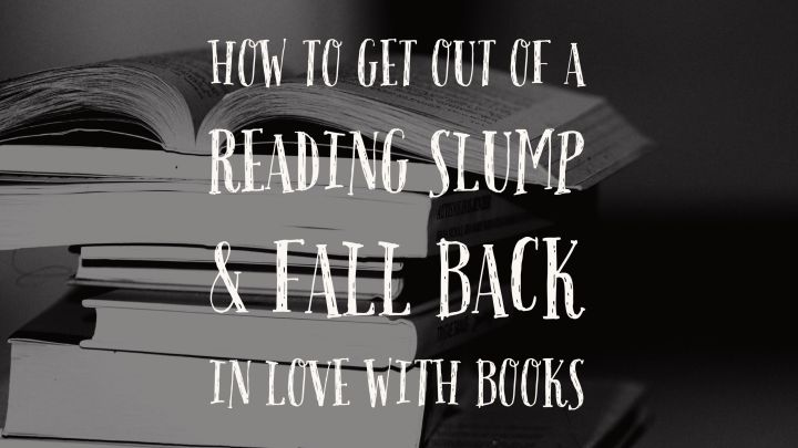 How to Get Out of a Reading Slump | Books, Coffee & Cats