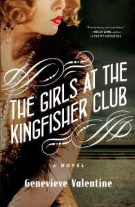 The Girls at the Kingfisher Club - Genevieve Valentine | Books, Coffee & Cats