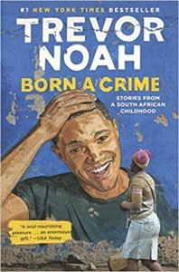 Born a Crime by Trevor Noah | Books, Coffee & Cats