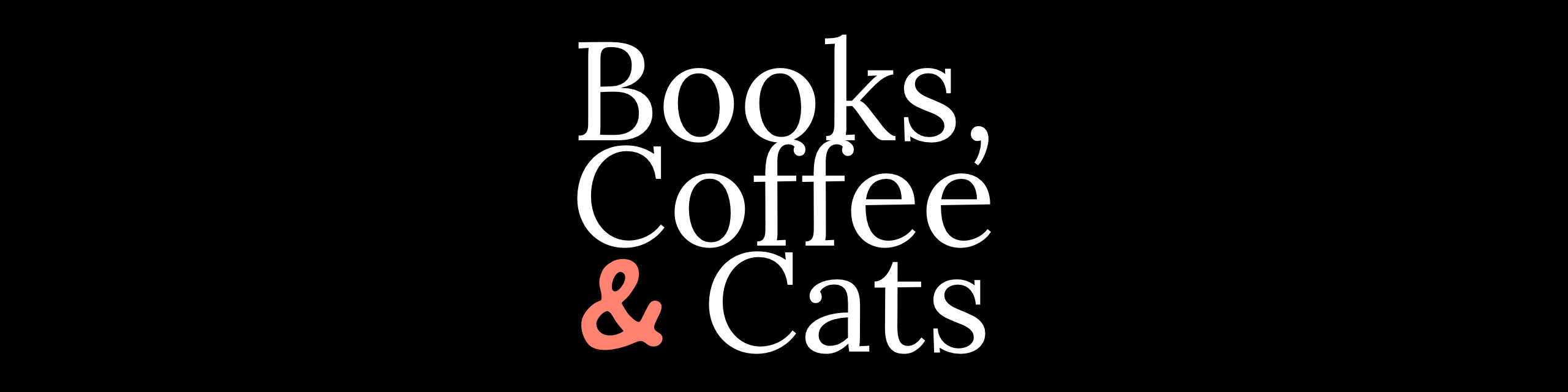 Books, Coffee & Cats